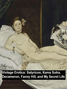 Vintage Erotica: Satyricon, Kama Sutra, Decameron, Fanny Hill, and My Secret Life
