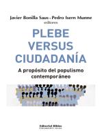 Plebe versus ciudadanía: A propósito del populismo contemporáneo