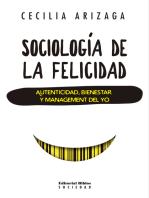 Sociología de la felicidad: Autenticidad, bienestar y management del yo