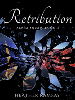 Retribution, Alpha Squad Book 2