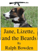 Jane, Lizette, and the Beards