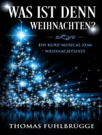 Was ist denn Weihnachten?
