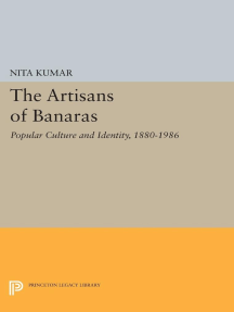 The Artisans of Banaras: Popular Culture and Identity, 1880-1986