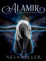 Alamir, Blood of Kaos Series, Book I
