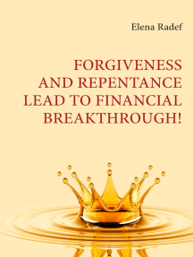 Forgiveness and Repentance lead to Financial Breakthrough!