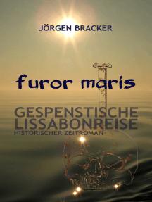 furor maris: Gespenstische Lissabonreise, Störtebeker-Trilogie Band 2