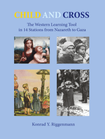 Child and Cross: The Western Learning Tool in 14 Stations from Nazareth to Gaza