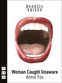 Woman Caught Unaware (NHB Modern Plays)