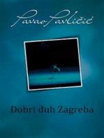 Dobri duh Zagreba