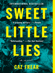 Sweet Little Lies: A Novel