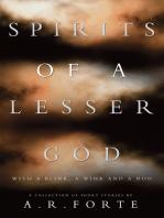 Spirits of a Lesser God