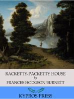 Racketty-Packetty House