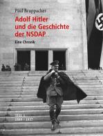 Adolf Hitler und die Geschichte der NSDAP