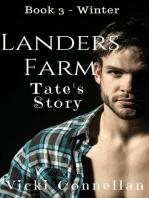 Landers Farm - Winter - Tate's Story