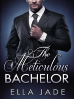 The Meticulous Bachelor