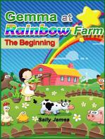 Gemma at Rainbow Farm. The Beginning