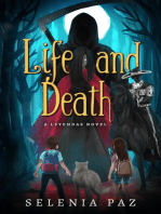 Life and Death: Leyendas, #1