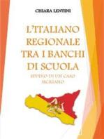 L'italiano regionale tra i banchi di scuola