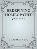 Redefining Homeopathy Volume I
