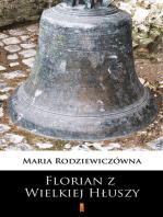 Florian z Wielkiej Hłuszy