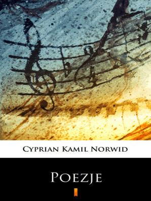 Poezje By Cyprian Kamil Norwid Book Read Online