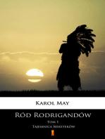 Ród Rodrigandów. Tajemnica Miksteków