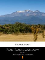 Ród Rodrigandów. Rozbójnicy z Maladety