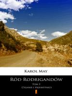 Ród Rodrigandów. Cyganie i przemytnicy