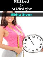 Milked @ Midnight