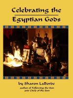 Celebrating the Egyptian Gods