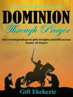 Dominion Through Prayer