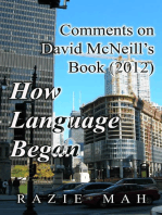 Comments on David McNeill's Book (2012) How Language Began