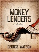A Money Lender's Tale