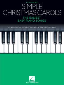 Simple Christmas Carols: The Easiest Easy Piano Songs