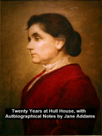Twenty Years at Hull-House, with Autobiographical Notes