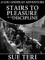 Stairs To Pleasure or To Discipline