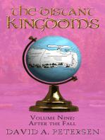The Distant Kingdoms Volume Nine