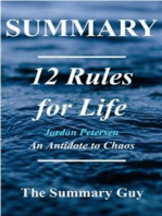 12 Rules for LIfe: by Jordan Peterson - An Antidote to Chaos - A Complete Summary