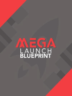 Mega Launch Blueprint
