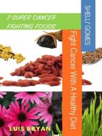 7 Super Cancer Fighting Foods