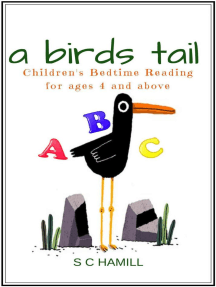 A Bird's Tail. Children's Bedtime Reading for ages 4 and above