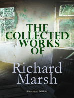 The Collected Works of Richard Marsh (Illustrated Edition)