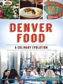 Denver Food: A Culinary Evolution