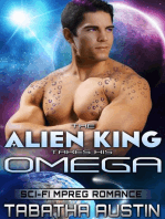 The Alien King Takes His Omega