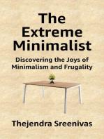 The Extreme Minimalist