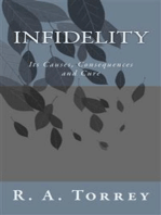 Infidelity; Its Causes, Consequences and Cure