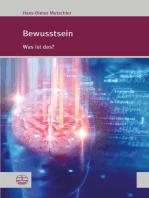Bewusstsein: Was ist das?