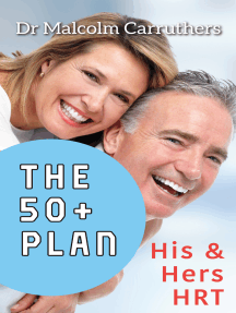 The 50+ Plan: His & Hers HRT