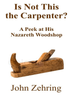 Is Not This the Carpenter? A Peek at His Nazareth Woodshop