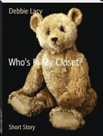 Who's In My Closet?